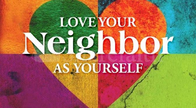 Love Yourself, Love Your Neighbor